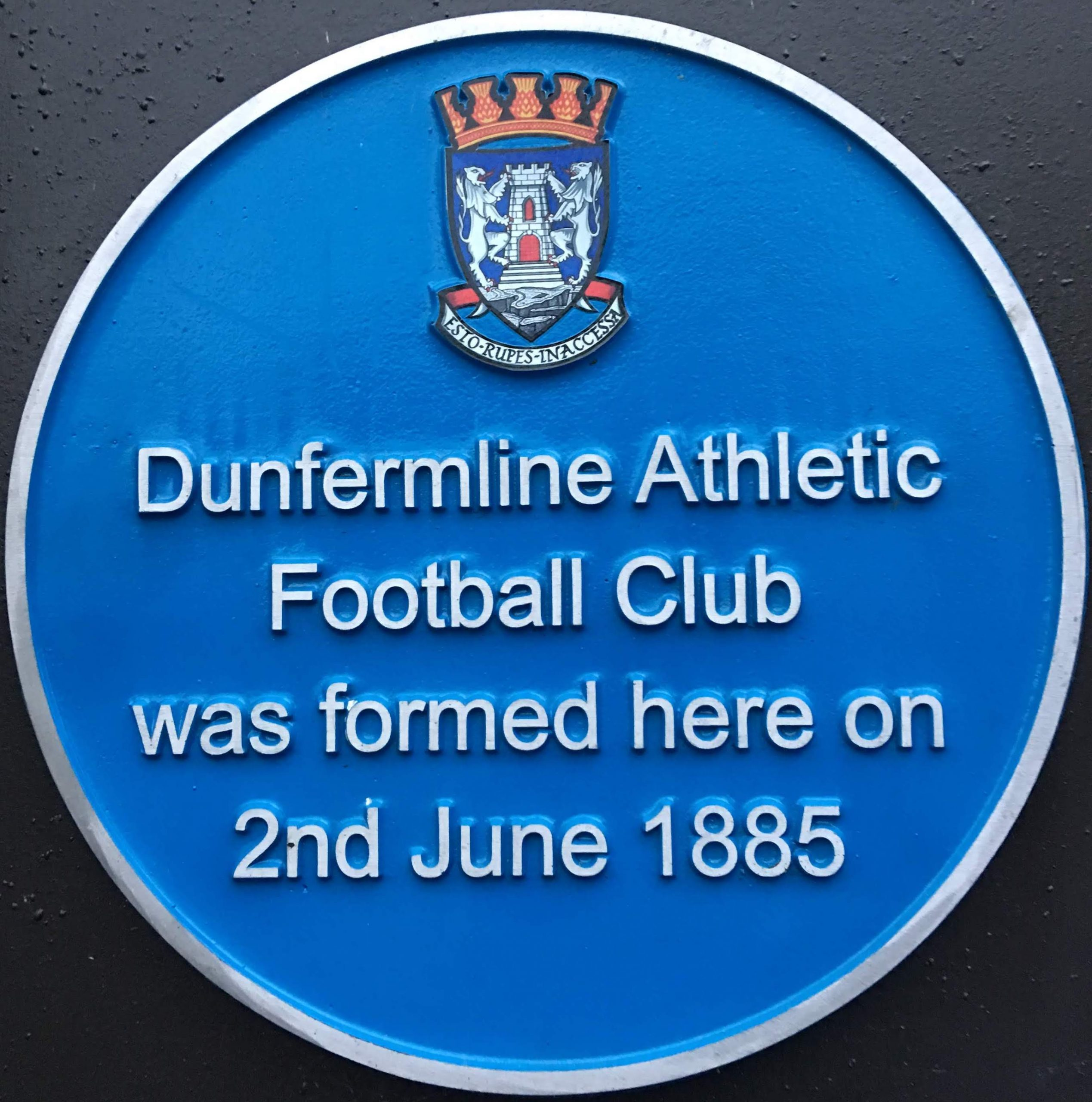 Blue plaque that says Dunfermline Athletic Football Club was formed her on 2 June 1885
